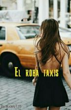 El roba taxis by audely175