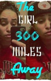 The Girl 300 Miles Away (Lesbian Story) by YoungkaykaybabeBoyd