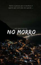 Na Rocinha by Deludeddoll_r