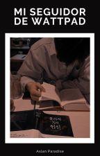 Mi  Seguidor de Wattpad || Yoonkook [COMPLETA] by LauritaLoveLess1222