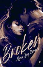 BROKEN - Tome 3 by Nohilaxx