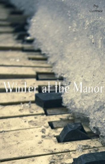 Winter at the Manor    Draco X Reader I