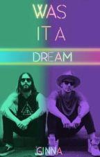 ¿Was It A Dream? by fresaBlack_