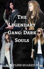 The Legendary Gang: Dark Souls by TaeyeonxTiffany0209