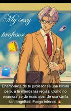Mi Sexy Profesor ( Trupan ) by princesa_pan