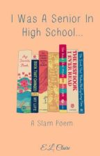 I Was A Senior In High School... by thatcrazybookworm