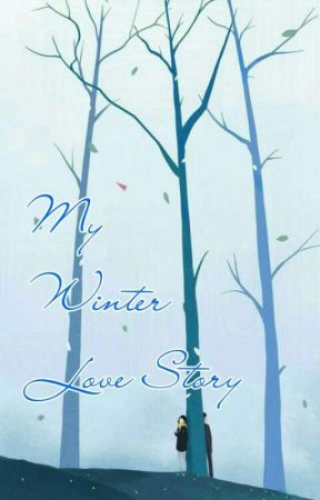 My Winter Love Story by user35766484
