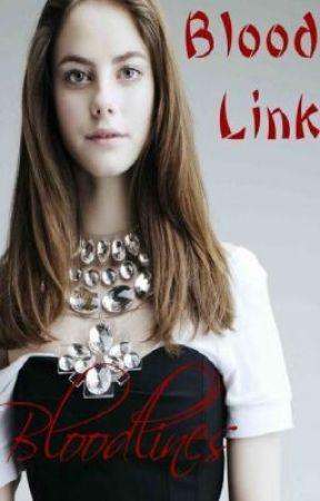 Bloodlines: Blood Link by Skye_flyer