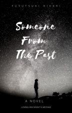 Someone From The Past (21+) by fuyutsukihikari