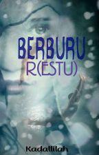 BERBURU R-ESTU  ✔ by kadallilah