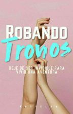 Robando Tronos.#PGP2018 by KotteLox