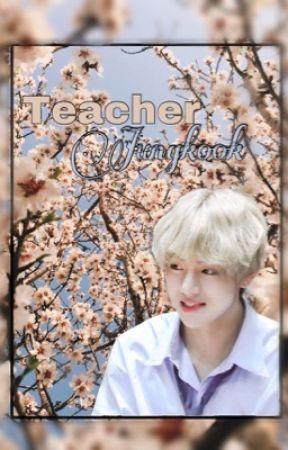 Teacher Jungkook [bts, fin] by flowerbaek_
