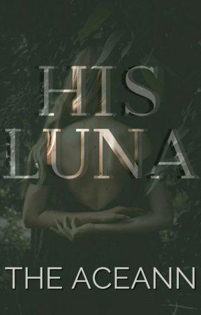 His Luna by TheAceann