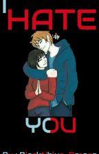ninjago : I hate you { jaya fanfic Book 1 } by BlackNblue_Dragon