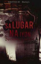 Sa Lugar Na Iyon [Completed] by Mart25