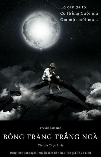 Đọc Truyện Bóng trăng trắng ngà - TruyenFun.Com