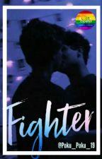 FIGHTER  (yaoi/gay/bl) by PoKu_PoKu_19