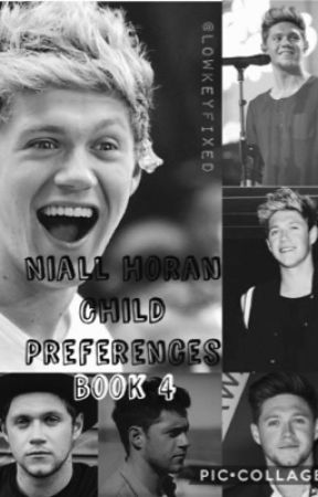 Niall Horan Child Preferences 4 by lowkeyfixed