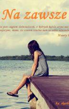 Na zawsze... by skarbek69