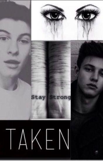 Taken (Shawn Mendes/Cameron Dallas)