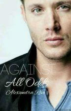 Against All Odds >> Dean Winchester [1] by AlexandraReve