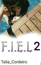 F.I.E.L 2  by Talia_Cordeiro