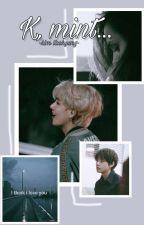 ×K, mint...× ||kim taehyung ff|| -SZÜNETEL- by tae_cup95