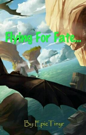 Flying For Fate (How to train your dragon love story) by EpicTinyR