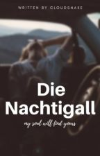 Die Nachtigall | #TeaAward2018 by Cloudsnake