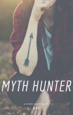 Myth Hunter  by Eviken