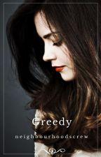 Greedy - (T.S) by neighbourhoodscrew