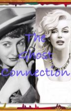 The Ghost Connection by PIONEERWOMAN