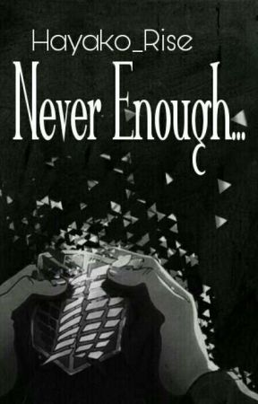 """Never Enough""-Reader x Erwin Smith by Hayako_Rise"