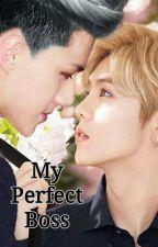My Perfect Boss ♪||قيد التعديل||♪ by ShiryHaipara