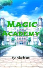 Magic Academy by rikatoari