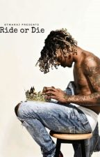 Ride Or Die (BxB)  by OTMaraj