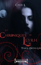 Les Chroniques de Llyrh by Callie_L