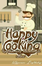 Happy Cooking by khanza_inqilaby