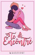 Te Encontré (Adrinette) by MagicUps