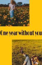 Egy év nélküled  by floflo77124