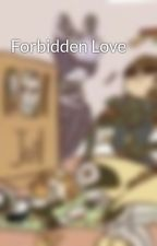 Forbidden Love  by PadawanToObiWan