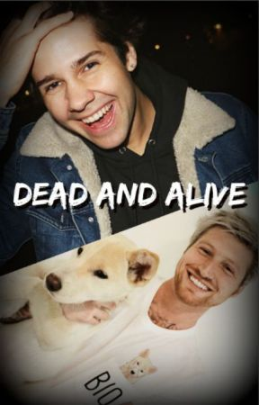 Dead and Alive [David Dobrik Apocalypse Fanfic] by Foxlily_522