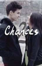 Chances 2 (Chances Kian Lawley Fanfic Sequel) by kiansmole