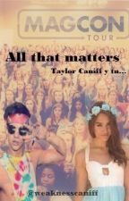 All that matters. {Taylor Caniff} by blondewilk