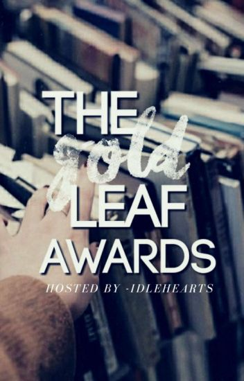 The Gold Leaf Awards | OPEN