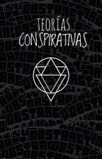TEORÍAS CONSPIRATIVAS /CURIOSIDADES  by anonimo15308