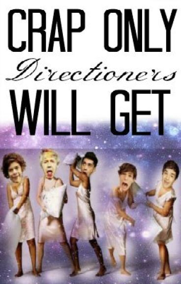 Crap Only Directioners Will Get