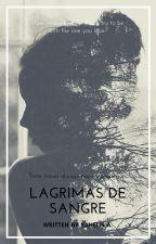 Lagrimas De Sangre #LDS by _-Jme-_
