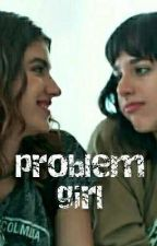 problem girl by suhcamren