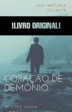 Coração De Demônio  by MisterNada